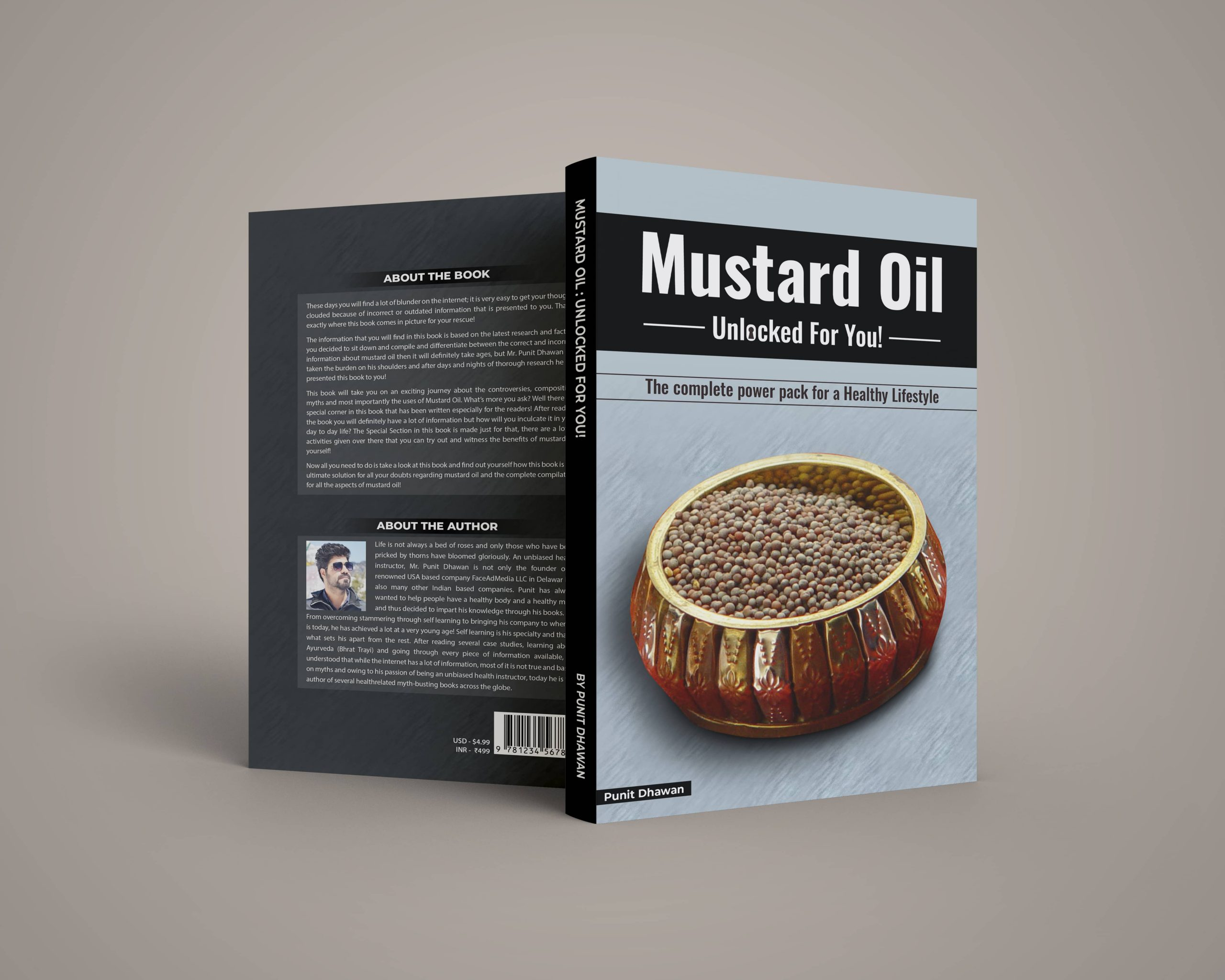 Mustard Oil Unlocked For You! The Complete Power Pack for a Healthy Lifestyle by Punit Dhawan