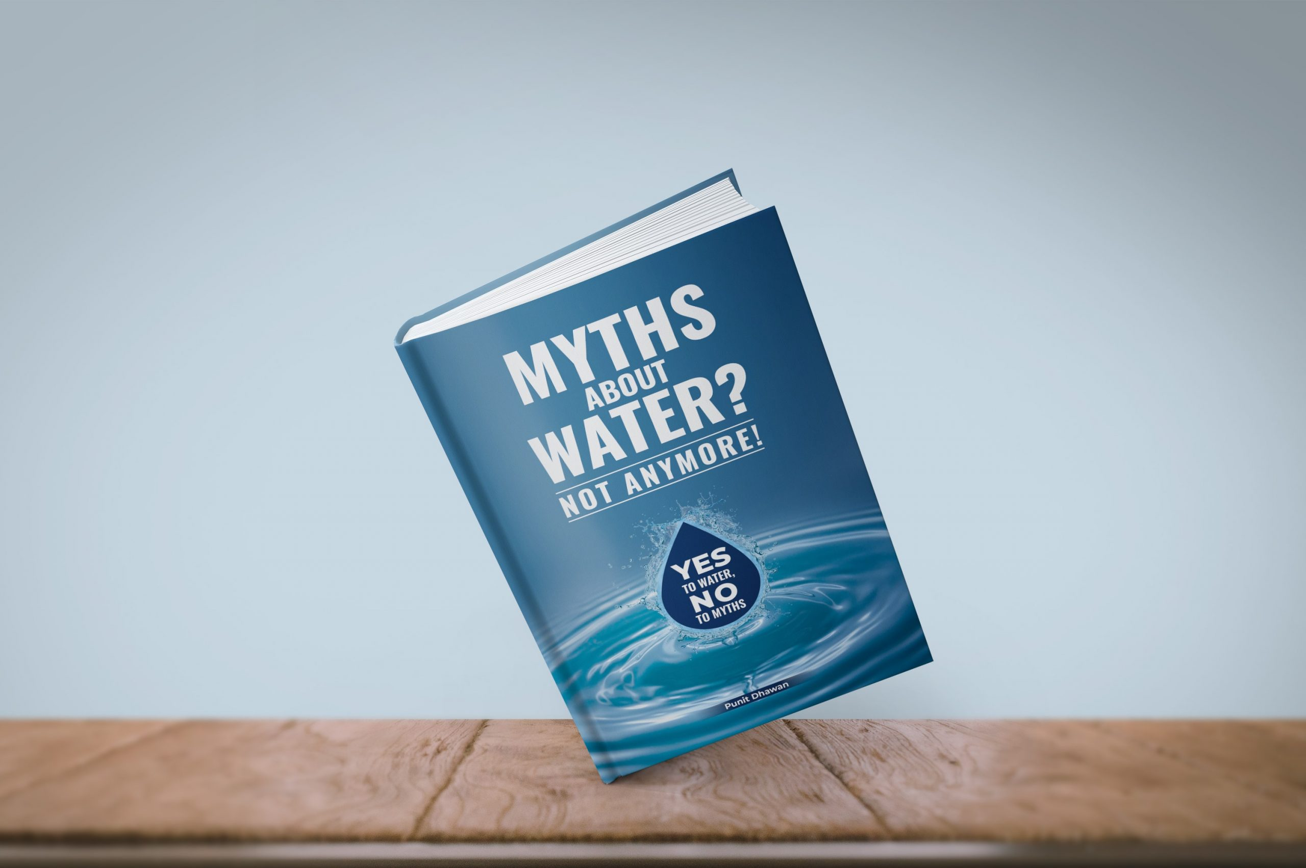 Myths About Water Not Anymore! by Punit Dhawan