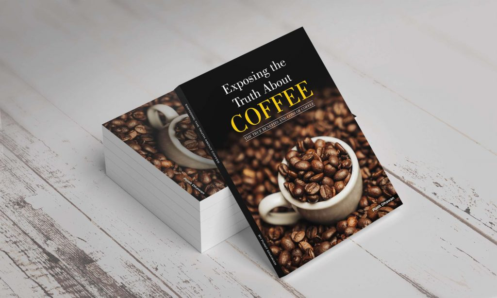 Exposing the truth about Coffee The True Benefits and Cons of Coffee!